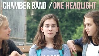 """Chamber Band - """"One Headlight"""" [Official Video]"""