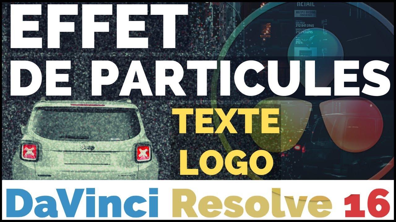 [TUTO] Désintégrer une image/logo/texte en particules dans Fusion - DaVinci Resolve 16 !