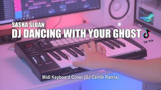 Download DJ Dancing With Your Ghost Slow Tik Tok Remix Terbaru 2021 (DJ Cantik Remix)