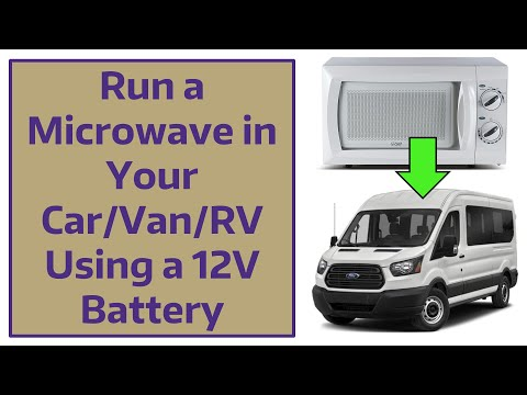 Run a Microwave in Your Car/Van/RV Using a 12V Battery