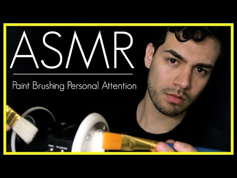 ASMR - Personal Attention With Paint Brushes (Close Up Male Whisper, Brushing/Caressing Ears)