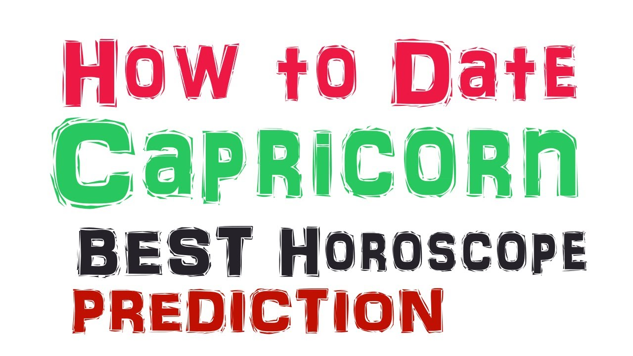 How To Date a Capricorn Man or Woman BEST Prediction