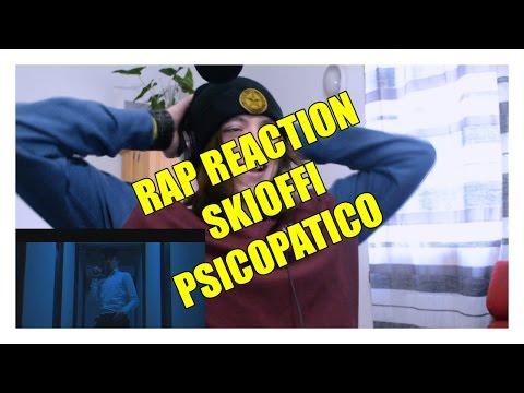 RAP REACTION • Skioffi • Psicopatico