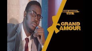 Grand Amour -  Bande annonce Épisode 12 - Saison 01
