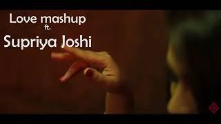 Romantic Love Mix | Supriya Joshi | Dj musicly | 2019 New love song
