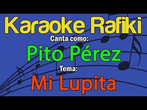 Pito Pérez - Mi Lupita Karaoke Demo