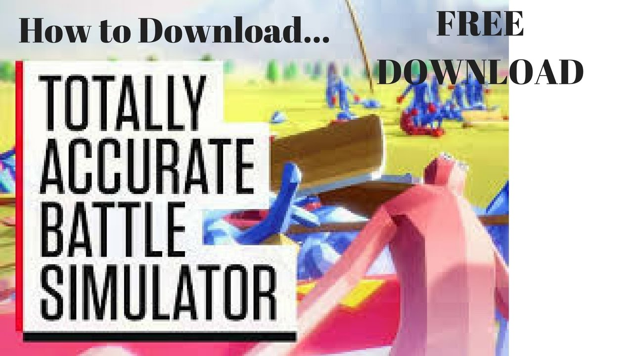 How to Safely Download T.A.B.S. (Totally accurate battle Simulator Accurate Download Free on free application, free movies, free music, free games, free business, free software, free graphics, free samples, free audio, free desktop, free email, free mp3, free backgrounds, free fonts, free web, free blog, free dvd, free microsoft, free wallpapers, free stuff,