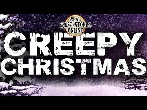 Creepy Christmas | Ghost Stories & Paranormal Podcast