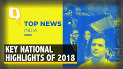 Top Stories That Made National Headlines in 2018 | The Quint