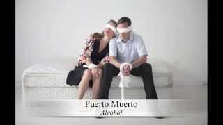 ☞Puerto Muerto ☆ Alcohol (Ray Davies)