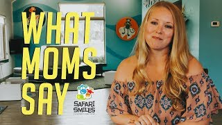 What moms are saying about Safari Smiles Children's Dentistry