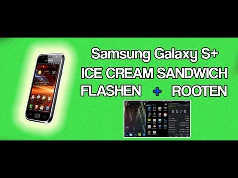 Samsung Galaxy S Plus flashen + rooten [ICS ROM 4.0.4] Tutorial