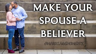 MAKE YOUR SPOUSE A BELIEVER (Feat. Faith Green) | Marriage Coaching w/ Quest Green