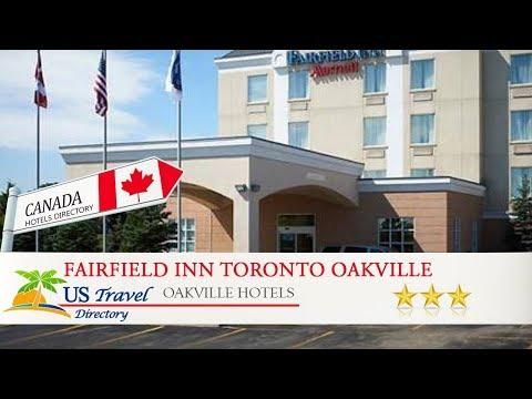 Fairfield Inn Toronto Oakville - Oakville Hotels, Canada