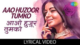aao huzoor tumko with lyrics आओ हुज़ूर तुमको गाने के बोल kismat biswajit babita helen