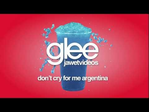 Glee Cast - Don't Cry For Me Argentina (karaoke version)
