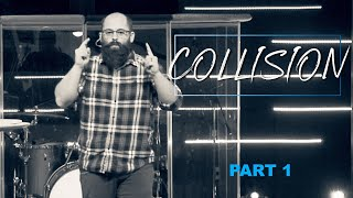Collision Pt  1   |   Jeremy Jenkins
