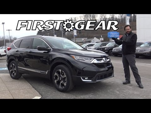 First Gear - 2017 Honda CR-V Touring AWD - Review and Test Drive