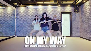 ON MY WAY choreography Alan Walker Sabrina CarpenterFarruko Choreo by UPVOTE GIRLSMINI