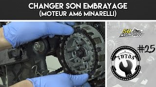 TUTO #25 - CHANGER SON EMBRAYAGE (AM6 MINARELLI)