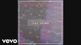 ayokay - The Shine
