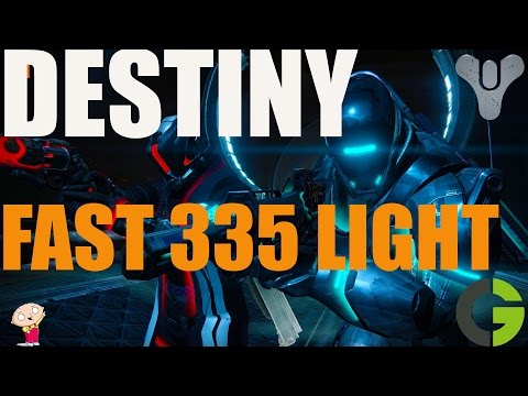 Destiny - How to get 335 Light Level FAST! NEW
