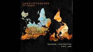 MAGHREB CONSTRUCTION ▶ Casa Voyageurs