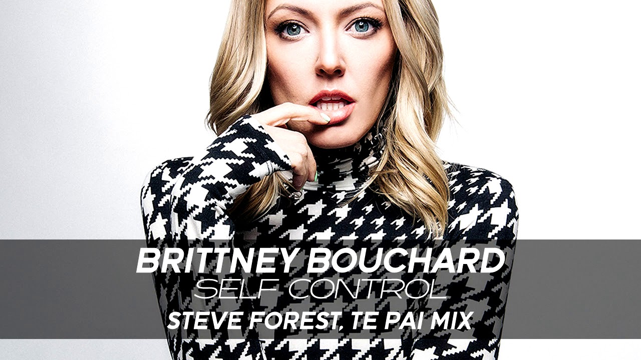 BRITTNEY BOUCHARD - Self Control (Steve Forest, Te Pai mix) [Official]