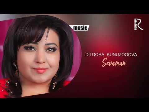 Dildora Kunuzoqova - Sevaman Music