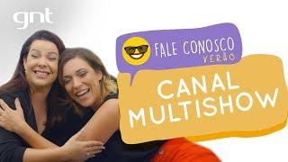 Especial Verão: Multishow com Fernanda Souza | #54 | Fale Conosco | Júlia Rabello