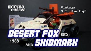 HCC788 - 1988 DESERT FOX 6WD and SKIDMARK - Vintage G.I. Joe toy review! S03E40