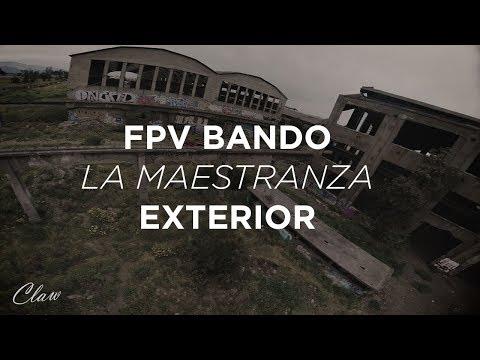 FPV FreeStyle / La Maestranza Exterior
