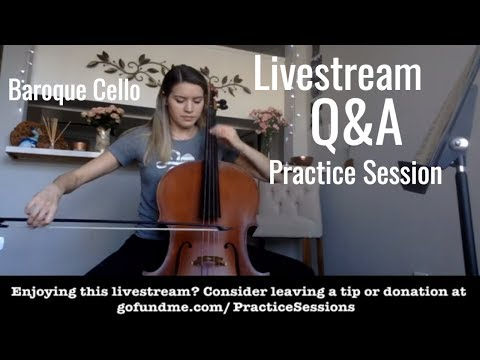Live Q&A, Practice Session on Baroque Cello, Gut Strings, New Collaborators - music by Dall'Abaco