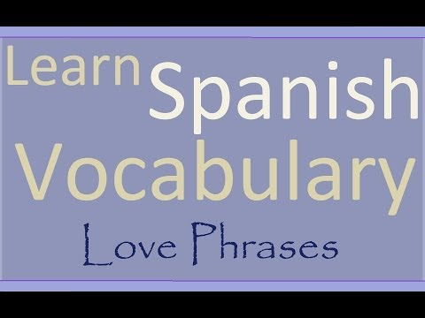 Learn Spanish: Phrases of love in Spanish and English with Spanish audio
