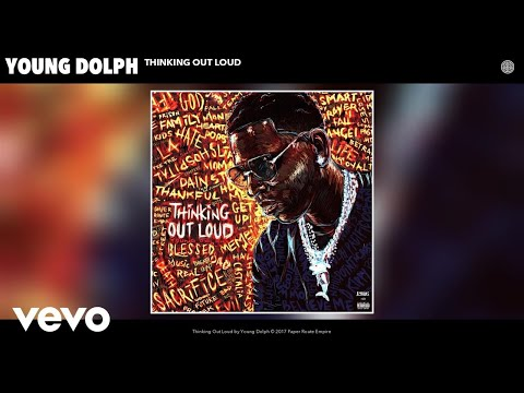 Young Dolph  Thinking Out Loud Audio