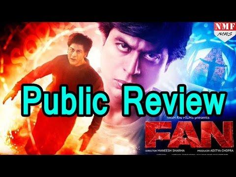 Public Review Of 'FAN'| Shah Rukh Khan ,Maneesh Sharma Mp3