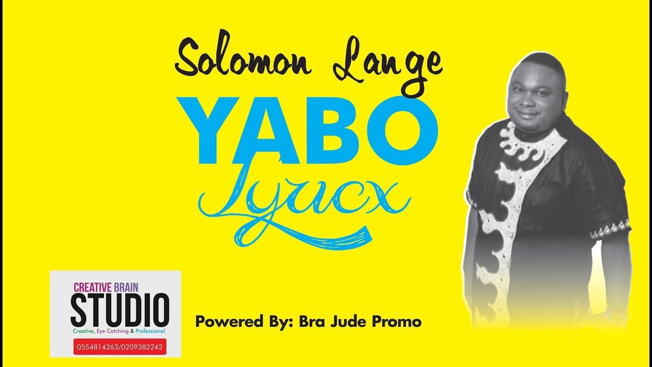 lyrics solomon lange yabo youtube