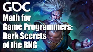 Math for Game Programmers: Dark Secrets of the RNG