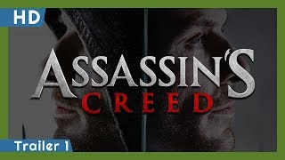 Assassin's Creed (2016) Trailer 1