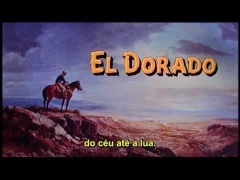 EL DORADO - música de abertura legendada português BR - John Wayne - Robert Mitchum
