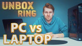 Kuo žaisti? Stacionarus kompiuteris vs Laptopas | Unbox Ring || Laisvės TV X