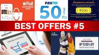 Paytm 500 cashback, Amazon 300 cashback, Flipkart 80% off, Mobikwik 5x Supercash, Paytm 50 cashback