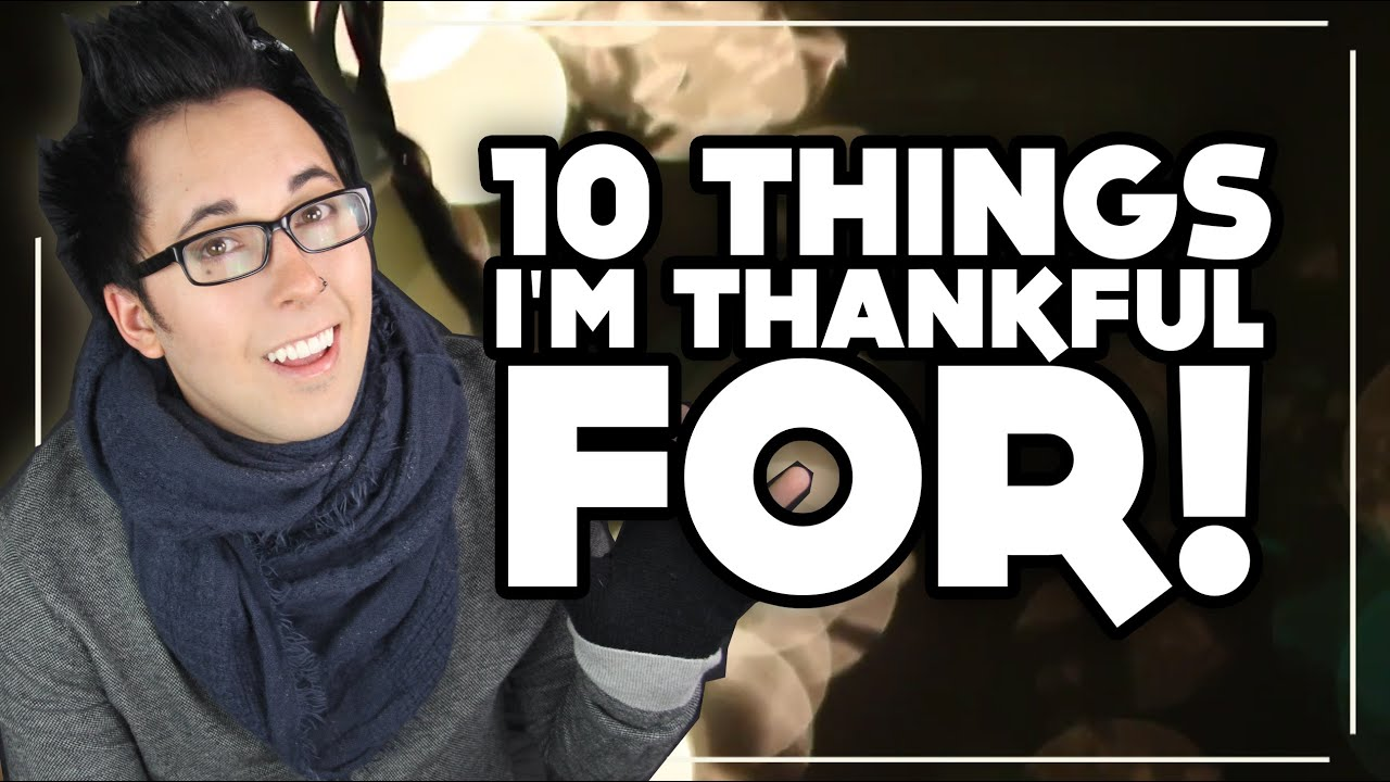 10 Things I M Thankful For