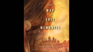 The Map of Lost Memories, by Kim Fay, read by Karyn O