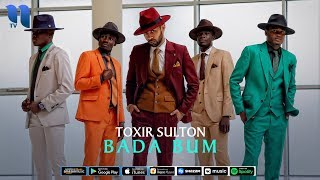Toxir Sulton - Bada bum | Тохир Султон - Бада бум (music version)