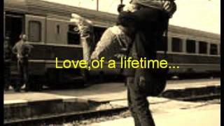 Love Of A Lifetime -Firehouse
