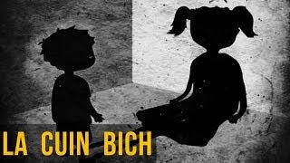 LA CUIN BICH (HISTORIAS DE TERROR)
