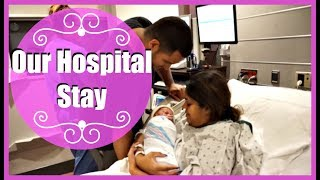 Our Hospital Stay After Labor & Delivery 2018 | Zen Chini Vlogs
