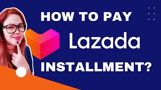 How to pay Installment in Lazada 2017 (SOLVED) ✓✓✓