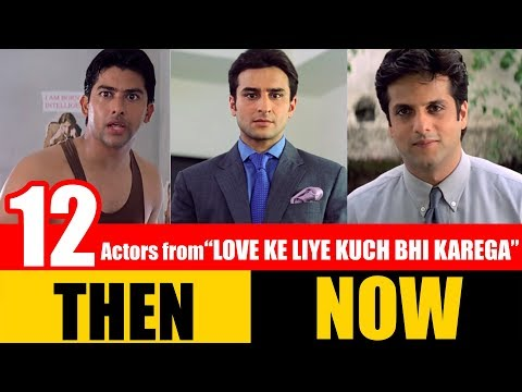 "12 Bollywood Actors From ""LOVE KE LIYE KUCH BHI KAREGA"" 2001 